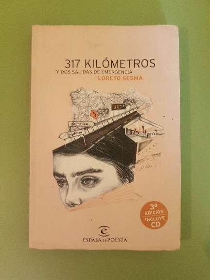 Imagen Libro de Poesía: 317 kilómetros y dos salidas de emergencia