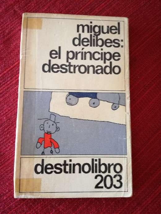 Imagen El príncipe destronado, Miguel Delibes
