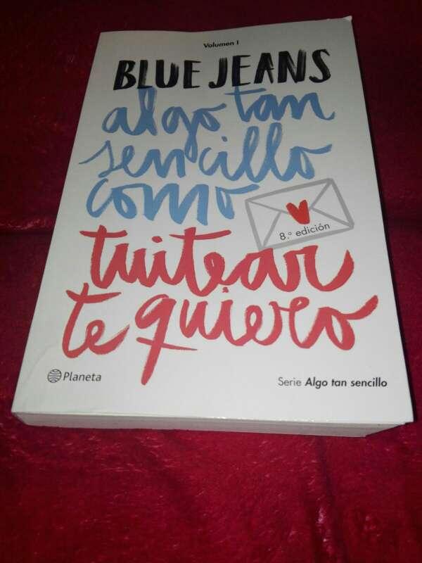 Imagen BLUE JEANS VOLUMEN I Algo tan sencillo como tuitear te quiero