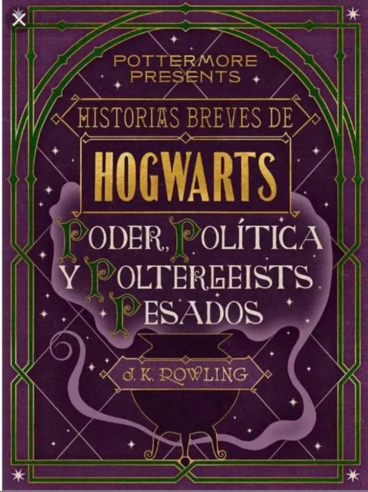 Imagen Historias breves de Hogwarts: Poder, Política y Poltergeists Pesados