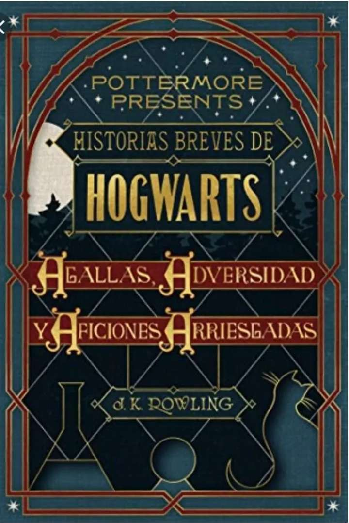 Imagen Historias Breves de Hogwarts: Agallas Adversidad Y Aficiones Arriesgadas