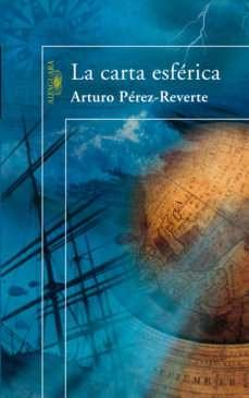 Imagen Novela La carta esférica Arturo Pérez Reverte
