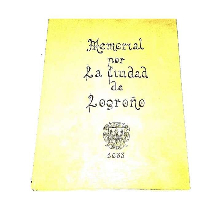 Imagen producto Memorial Por La Ciudad De Logroño 1633 1