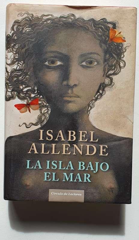 Imagen producto Isabel Allende, La Isla Bajo El Mar 3