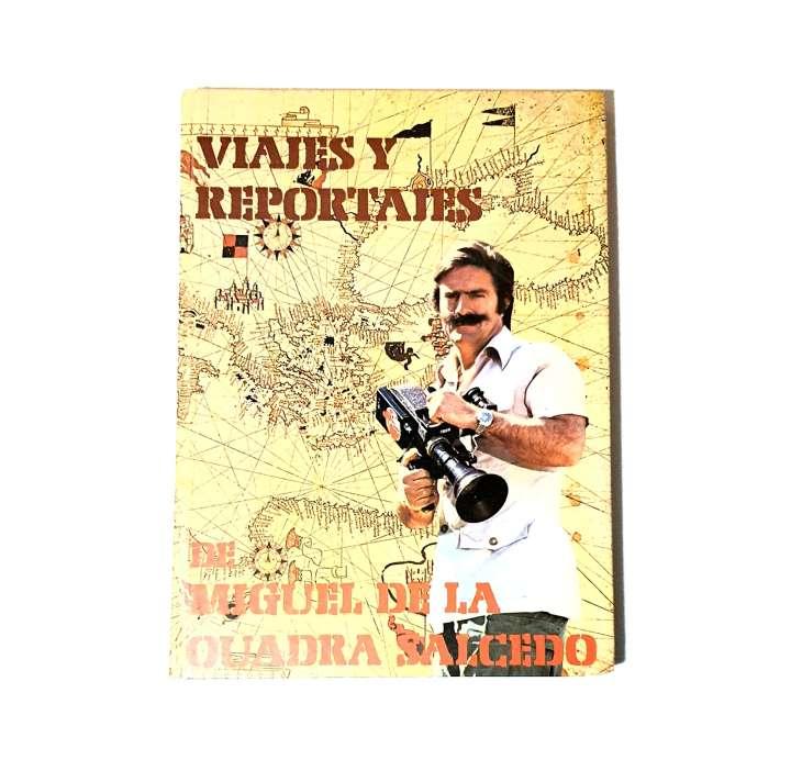 Imagen Viajes y reportajes de Miguel de la Quadra Salcedo