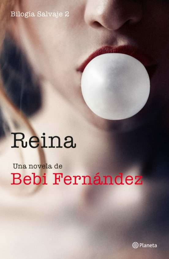 Imagen Reina Bilogia Salvaje 2 Bebi Fernandez