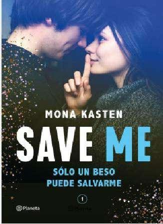 Imagen Save Me Mona Kasten