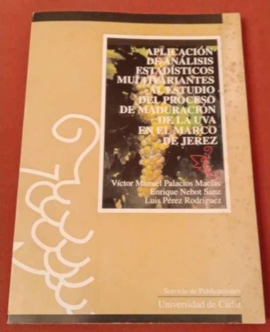Imagen Aplicación de análisis estadísticos multivariantes al estudio del proceso de maduración de la uva en el marco de Jerez
